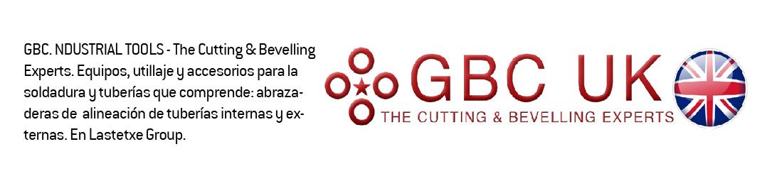 gbc idustria herramientas_tools_accesorios tuberias soldadura en lastetxe group